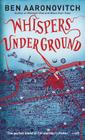 Whispers Under Ground (Rivers of London #3) Cover Image