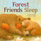Forest Friends Sleep (Little Nature Explorers) Cover Image