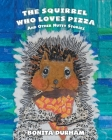 The Squirrel Who Loves Pizza and Other Nutty Stories Cover Image