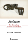 Judaism: The Genealogy of a Modern Notion (Key Words in Jewish Studies) Cover Image