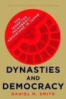 Dynasties and Democracy: The Inherited Incumbency Advantage in Japan (Studies of the Walter H. Shorenstein Asia-Pacific Research C) Cover Image