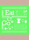 Eat & Go 2: Branding and Design for Cafés, Restaurants, Drink Shops, Dessert Shops & Bakeries Cover Image