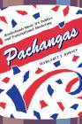 Pachangas: Borderlands Music, U.S. Politics, and Transnational Marketing Cover Image