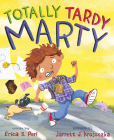 Totally Tardy Marty Cover Image