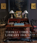 Thomas O'Brien: Library House Cover Image