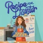 Recipe for Disaster Lib/E Cover Image