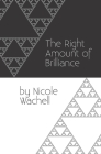 The Right Amount of Brilliance Cover Image