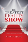 The Greatest Reality Show: Unscripted Tales from Two Dimensions Cover Image