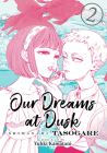 Our Dreams at Dusk: Shimanami Tasogare Vol. 2 Cover Image
