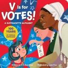 V Is for Votes!: A Suffragette Alphabet Cover Image
