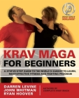 Krav Maga for Beginners: A Step-By-Step Guide to the World's Easiest-To-Learn, Most-Effective Fitness and Fighting Program Cover Image