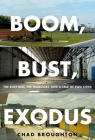 Boom, Bust, Exodus: The Rust Belt, the Maquilas, and a Tale of Two Cities Cover Image