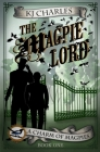 The Magpie Lord (Charm of Magpies #1) Cover Image