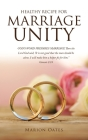 Healthy Recipe for Marriage Unity: GOD'S WORD PREPARES MARRIAGE Then the Lord God said, It is not good that the man should be alone. I will make him a Cover Image