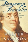 Benjamin Franklin: An American Life Cover Image