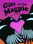 Gift of the Magpie Cover Image
