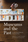 Museums and the Past: Constructing Historical Consciousness Cover Image