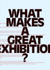 What Makes a Great Exhibition? Cover Image