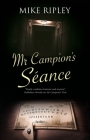 MR Campion's Seance (Albert Campion Mystery #7) Cover Image