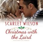 Christmas with the Laird Lib/E: A Christmas Around the World Novella Cover Image