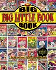 The Big Big Little Book Book: An Overstreet Photo-Journal Guide Cover Image
