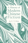 A History of Modern Chinese Fiction Cover Image