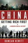 China: Getting Rich First: A Modern Social History Cover Image