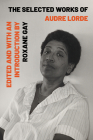 The Selected Works of Audre Lorde Cover Image