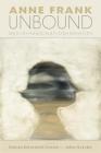 Anne Frank Unbound: Media, Imagination, Memory Cover Image