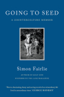 Going to Seed: A Counterculture Memoir Cover Image