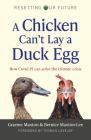 A Chicken Can't Lay a Duck Egg: How Covid-19 Can Solve the Climate Crisis Cover Image