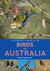 A Naturalist's Guide to the Birds of Australia (Naturalists' Guides) Cover Image