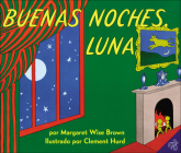 Buenas Noches Luna (Goodnight Moon) Cover Image