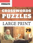 Crosswords Puzzles: Fungate big crossword puzzle books for adults for seniors Classic Vol.78 Cover Image
