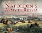 Napoleon's Army in Russia: The Illustrated Memoirs of Albrecht Adam, 1812 Cover Image
