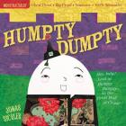 Indestructibles: Humpty Dumpty: Chew Proof · Rip Proof · Nontoxic · 100% Washable (Book for Babies, Newborn Books, Safe to Chew) Cover Image