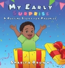 My Early Surprise: A Bedtime Story For Preemies Cover Image