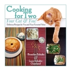 Cooking for Two--Your Cat & You!: Delicious Recipes for You and Your Favorite Feline Cover Image