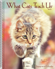 What Cats Teach Us 2021 Engagement Calendar Cover Image
