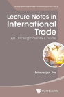 Lecture Notes in International Trade: An Undergraduate Course Cover Image