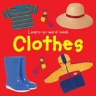 Clothes (Learn-A-Word Book) Cover Image