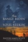 From RANGE RIDIN' to SOUL SEEKIN' Cover Image