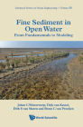 Fine Sediment in Open Water: From Fundamentals to Modeling Cover Image
