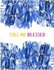 Call Me Blessed Cover Image