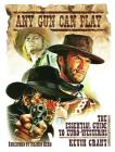 Any Gun Can Play: The Essential Guide to Euro-Westerns Cover Image