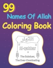 99 Names Of Allah Coloring Book: Muslim Childrens Books Cover Image