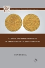 Coinage and State Formation in Early Modern English Literature Cover Image