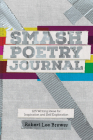 Smash Poetry Journal: 125 Writing Ideas for Inspiration and Self Exploration Cover Image