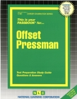 Offset Pressman: Passbooks Study Guide (Career Examination Series) Cover Image
