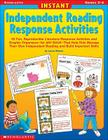 Instant Independent Reading Response Activities: 50 Fun, Reproducible Literature-Response Activities and Graphic Organizers--For Any Book--That Help K Cover Image